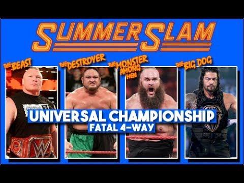 WWE SUMMERSLAM 2017: BROCK LESNAR VS ROMAN REIGNS VS BRUAN STROWMAN VS SAMOA JOE FATAL 4 WAY