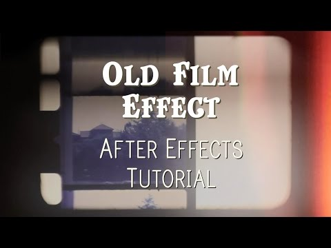 Old Film Effect - After Effects Tutorial