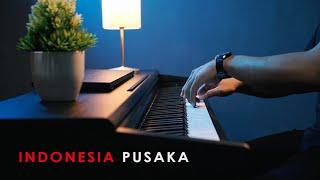 INDONESIA PUSAKA (Calm & Peaceful Piano)