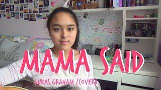 Mama Said - Lukas Graham (Cover)