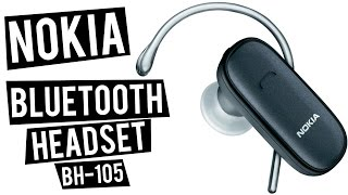 ОБЗОР НА ГАРНИТУРУ NOKIA BLUETOOTH HEADSET BH-105 / Fits beautifully