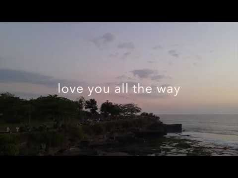 ALIANDO - Love You All The Way (Music Video with Lyric)