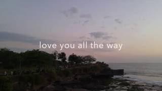 ALIANDO - Love You All The Way (Music Video with Lyric)