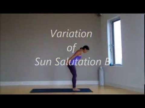 variation of sun salutation b  youtube