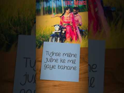 Tujhe Nahi Dekhu Toh Jiya Nahi Mane | Full Screen Status Video |