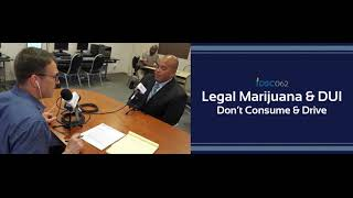 Legal Marijuana & DUI - Don't Consume & Drive | iDSC062
