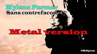 Mylene Farmer - Sans contrefacon [metal cover by MiXprom] | BEST VIDEO