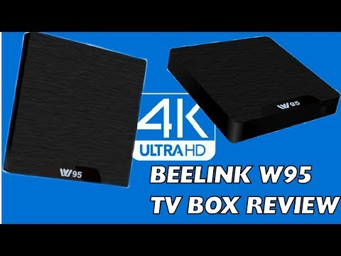 BEELINK W95 Android TV Box Review: Latest 2017 Budget S905W Amlogic