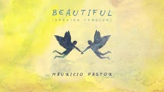 Bazzi feat. Camila Cabello - Beautiful ( Spanish version) | Mauricio Pastor