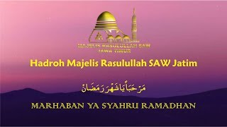 Download lagu Marhaban Ya Syahru Ramadhan - Hadroh Majelis Rasulullah SAW Jawa Timur