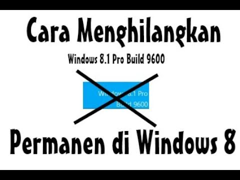 Video Cara Menghilangkan Build 9600 Di Windows 8