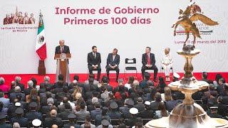 Informe por los primeros 100 días de gobierno. Presidente AMLO