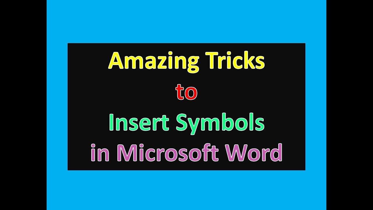 Amazing Tricks To Insert Symbols In Microsoft Word Youtube