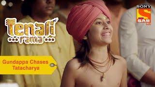 Your Favorite Character | Gundappa Chases Tatacharya | Tenali Rama