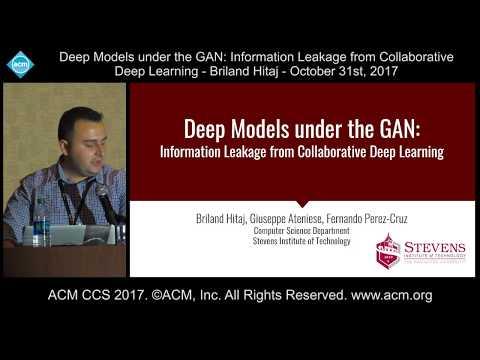 ACM CCS 2017 - Deep Models under the GAN - Briland Hitaj