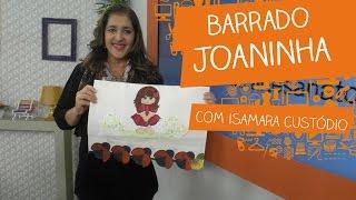 Barrado Joaninha com Isamara Custódio