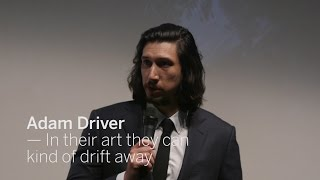 ADAM DRIVER In their art they can kind of drift away   TIFF 2016