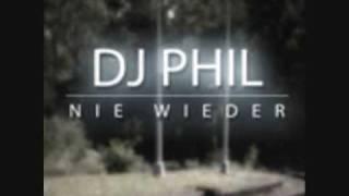 DJ Phil Nie wieder