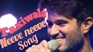 #NeeveNeevesong #taxiwala #vijaydevarakonda NeeveNeeve song with Lyrics || Taxiwala songs 2018