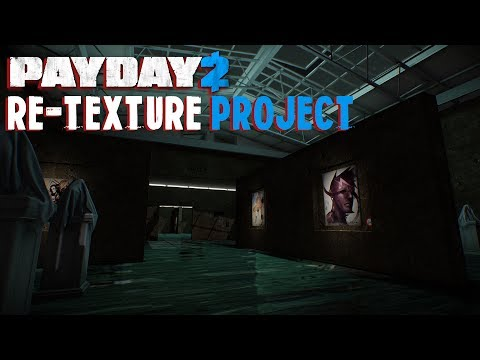 Payday 2: Re-Texture