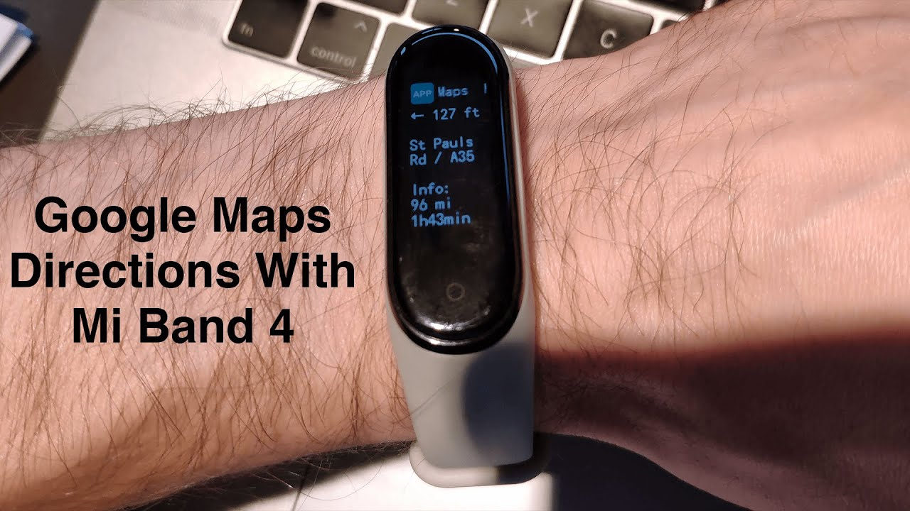Map Notifications On Mi Band 4 Google Maps Directions On Mi Band