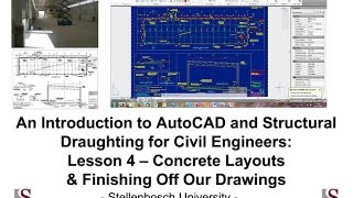 Introduction To Autocad & Structural Draughting For Civil Engineers: Tutorial 4 - Concrete Layouts