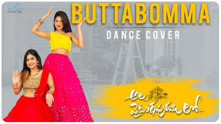ButtaBomma - Dance Cover  || Swetha Naidu || Nayani Pavani || Infinitum Media