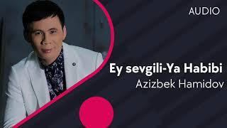 Azizbek Hamidov - Ey sevgili-Ya Habibi (cover by Seyyid Taleh Boradigahi) #UydaQoling Resimi