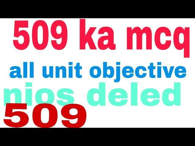 509 ka mcq all unit objective