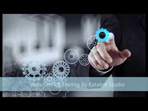 Katalon Webservice Training