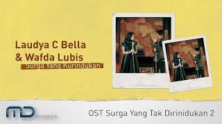 Download Mp3 Laudya Chintya Bella & Wafda Lubis - Surga Yang Kurindukan   V