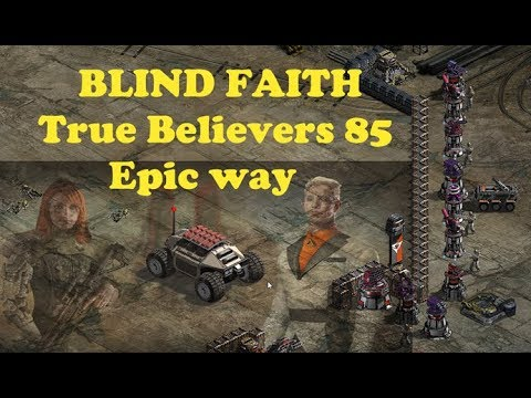 War Commander : Blind Faith : True Believers 85 Epic Way