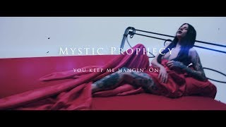 MYSTIC PROPHECY - You Keep Me Hangin\' On (Official Video)