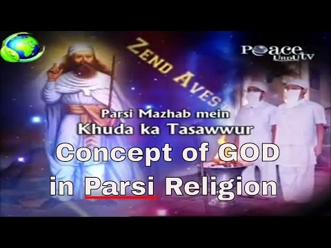 Dr Zakir Naik Urdu Speech {Concept of GOD in PARSI Religion}Islamic Bayan in Hindi -2017 (HD)