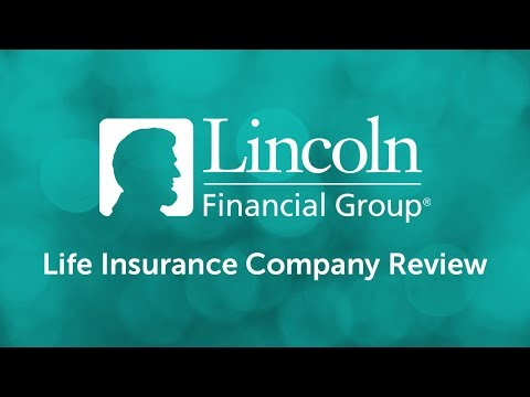 Lincoln Financial Life Insurance | Life Insurance Company Review By Quotacy