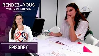 RDV with Alex Morgan | Episode 6