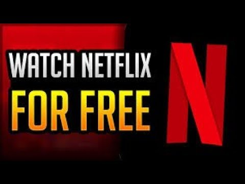 HOW TO GET NETFLIX FOR  FREE WORKING 2018!