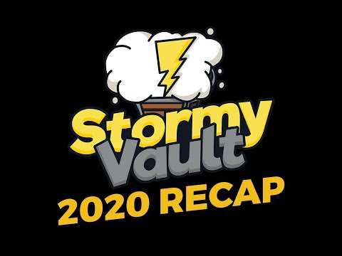 Stormy Vault's 2020 Year end Recap