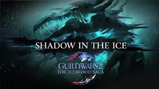 Guild Wars 2 The Icebrood Saga Shadow in the Ice Trailer