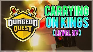 CARRYING PEOPLE ON KINGS | Dungeon Quest - Roblox LiveStream (Grinding Kings Castle) [level 87]