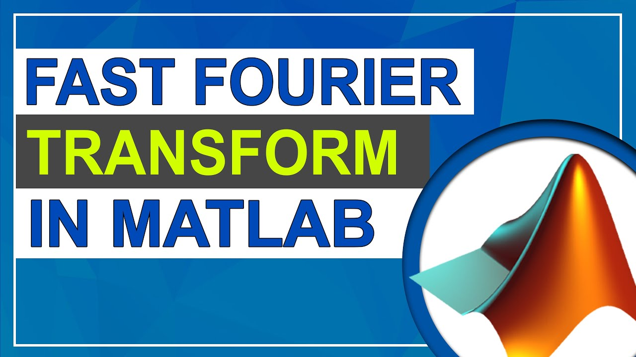 FFT of Signal in MATLAB | Fast Fourier Transform in MATLAB | MATLAB  Tutorial for Beginners