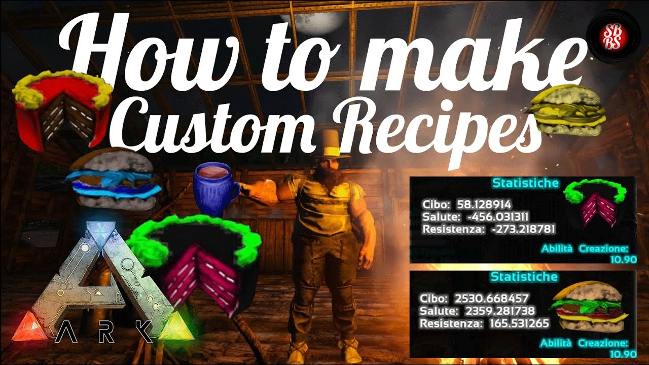 Ark Survival Evolved How To Custom Recipe And Some