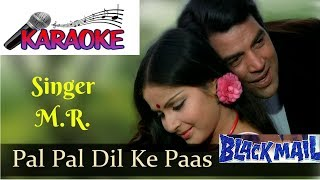 Karaoke - Pal Pal Dil Ke Pass I Blackmail I KARAOKE SONG