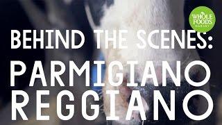 Behind the Scenes: Parmigiano Reggiano l Whole Foods Market