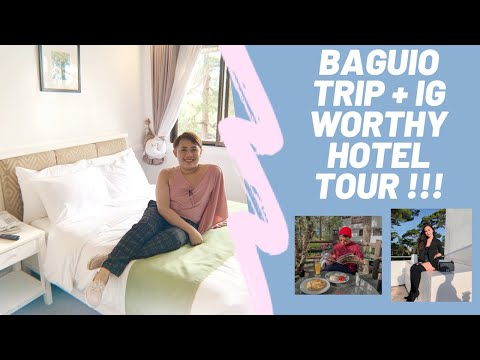BAGUIO Trip + IG WORTHY Hotel Tour!!!