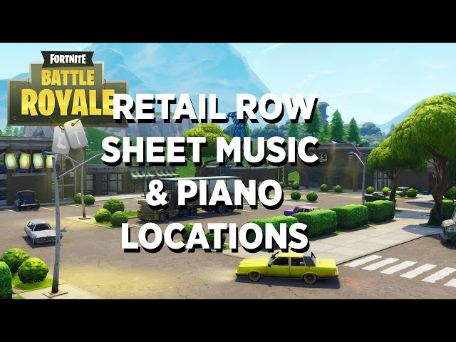 fortnite guide where to play sheet music at a piano near retail row - fortnite default dance piano notes easy