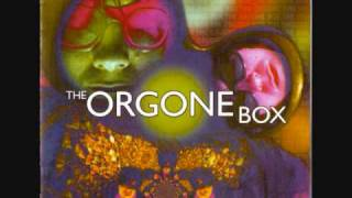 Orgone Box - 01. Hello Central...Give Me Ganymede