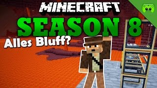 ALLES BLUFF? «» Minecraft Season 8 # 178 | Full HD