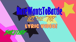 "NateWantsToBattle - ""Let Me Try"" [Lyric Video]"