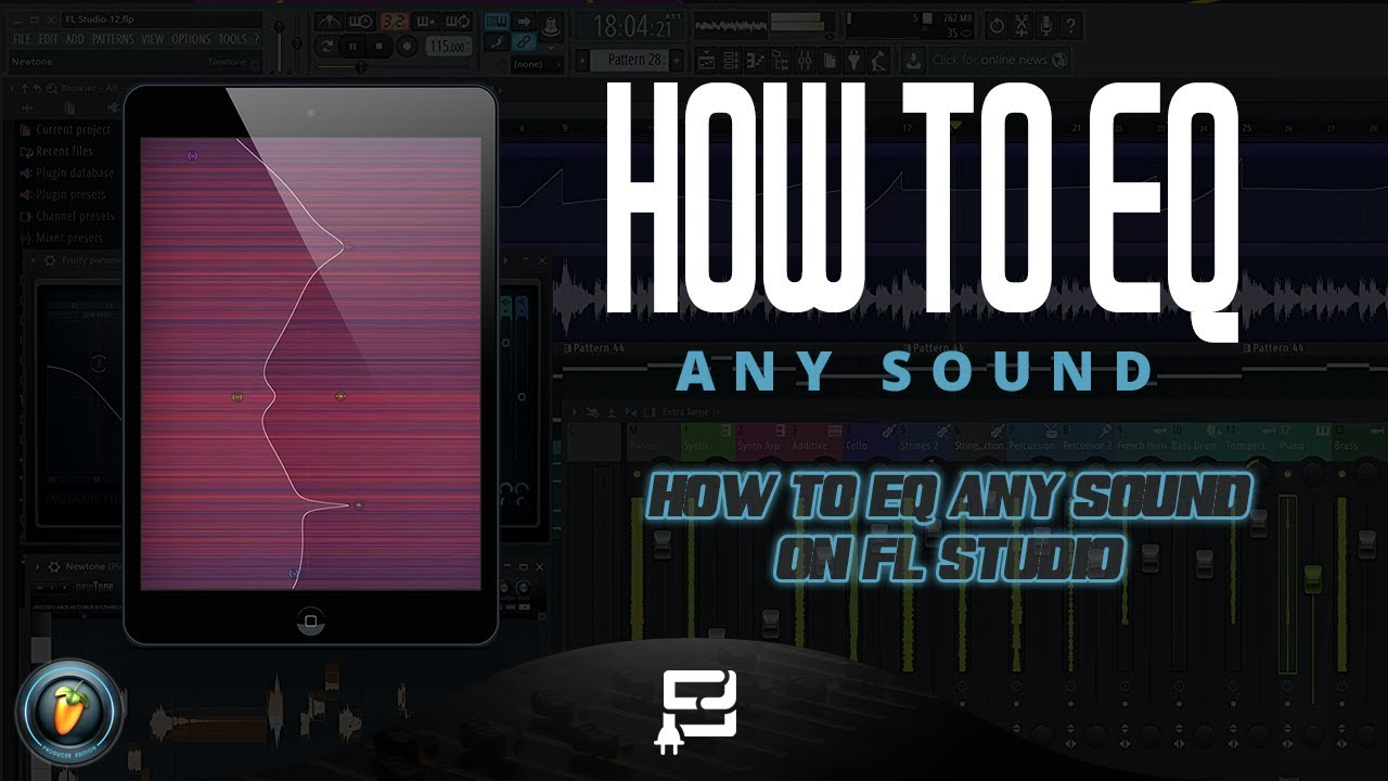 HOW TO EQ ANY SOUND ON FL STUDIO (FL STUDIO 12 TUTORIAL)